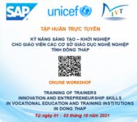 TẬP HUẤN TRỰC TUYẾN: Kỹ năng Sáng tạo – khởi nghiệp cho Giáo viên các cơ sở GDNN tỉnh Đồng Tháp